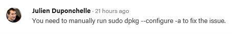官方的解释是说:需要手动运行一下 sudo dpkg --configure -a 来解决这个问题