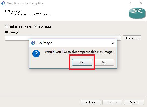 """是否要解压 IOS 镜像?这里点击 """" Yes """" 按钮"""